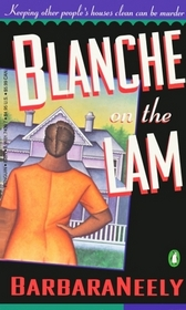 Blanche on the Lam (Blanche White, Bk 1)