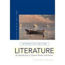 Literature : An Introduction to Fiction, Poetry, and Drama, Interactive Edition- Text Only
