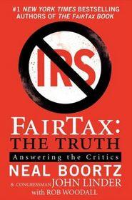 FairTax : The Truth (Larger Print)