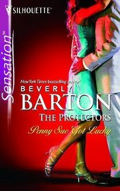 Penny Sue Got Lucky (The Protectors, Bk 25) (Silhouette Intimate Moments, No 1399)