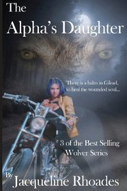 The Alpha's Daughter (Wolvers, Bk 3)