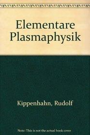 Elementare Plasmaphysik (German Edition)