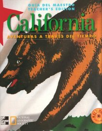 Guia Del Maestro Teacher's Edition California Aventuras a Traves Del Tiempo Multimedia Edition: Authors & Historians, Scholars for Adventures in Time & Place, Ensuring Success for All Learners, Correlation to Mcgraw Hill's Reading & Music Programs, (Corre