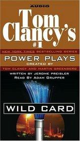 Tom Clancy's Power Plays: Wild Card (Tom Clancy's Power Plays)