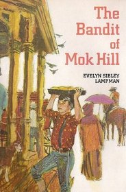 The Bandit of Mok Hill
