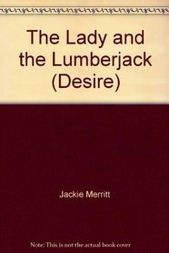 The Lady and the Lumberjack (Desire)