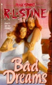 Bad Dreams (Fear Street, Bk 22)