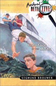 Creature of the Mists (Accidental Detectives)
