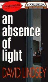 An Absence of Light (Audio Cassette) (Unabridged)