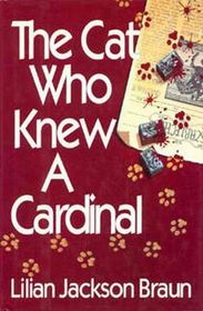 The Cat Who Knew a Cardinal (The Cat Who...Bk 12)