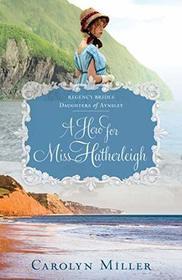A Hero for Miss Hatherleigh (Regency Brides: Daughters of Aynsley)