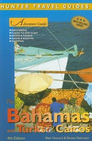 Adventure Guide to the Bahamas, Turks and Caicos (Adventure Guide to the Bahamas) (Adventure Guide to the Bahamas) (Adventure Guide to the Bahamas) (Adventure ... Bahamas) (Adventure Guide to the Bahamas)