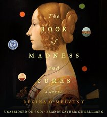 The Book of Madness and Cures (Audio CD) (Unabridged)