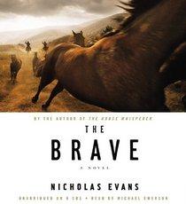 The Brave (Audio CD) (Unabridged)