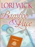 Bamboo & Lace (Large Print)