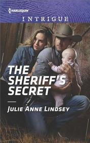 The Sheriff's Secret (Protectors of Cade County, Bk 2) (Harlequin Intrigue, No 1784)