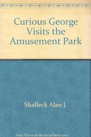 Curious George Visits the Amusement Park