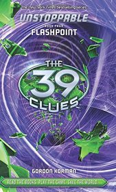 The 39 Clues: Unstoppable Book 4: Flashpoint - Library Edition