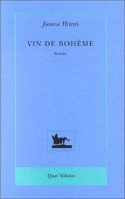 Le Vin de Boh�me