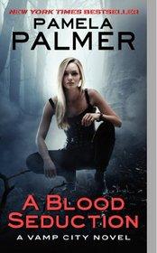 A Blood Seduction (Vamp City, Bk 1)