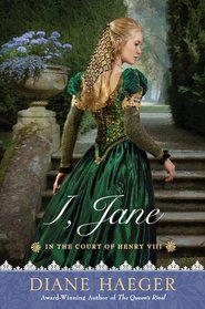 I, Jane (In the Court of Henry VIII, Bk 4)