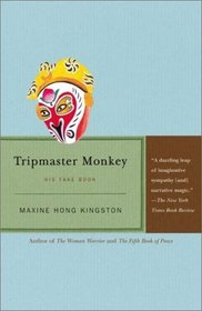 Tripmaster Monkey : His Fake Book (Vintage International)