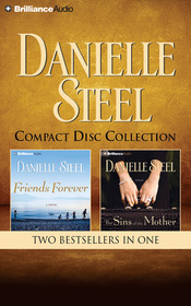 Danielle Steel - Friends Forever and The Sins of the Mother 2-in-1 Collection: Friends Forever, The Sins of the Mother