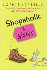 Shopaholic & Sister (Shopaholic, Bk 4)