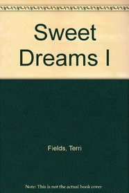 Sweet Dreams I