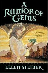 A Rumor of Gems (Gemstone)