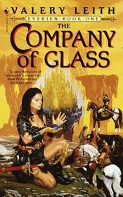 The Company of Glass : Everien: Book One