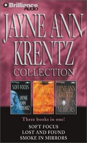 Jayne Ann Krentz Collection: Soft Focus / Lost and Found / Smoke in Mirrors (Audio Cassette) (Abridged)