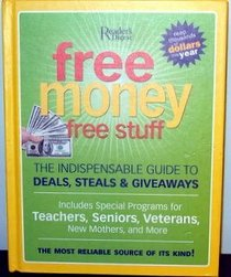 Free Money Free Stuff The Indispensable Guide To Deals, Steals, & Giveaways (Large Print)