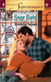 Snow Baby (9 Months Later) (Harlequin Superromance, No 939)