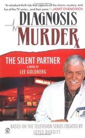 The Silent Partner (Diagnosis Murder, Bk 1)