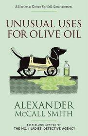 Unusual Uses for Olive Oil (Professor Dr. von Igelfeld Entertainment, Bk 4)
