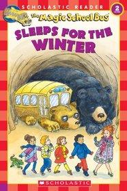 The Magic School Bus Sleeps for the Winter (Magic School Bus) (Scholastic Reader, Level 2)