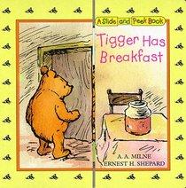 Tigger Has Breakfast: A Slide and Peek Book (Slide-and-Peek Books)