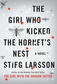 The Girl Who Kicked the Hornet's Nest (Millenium, Bk 3)