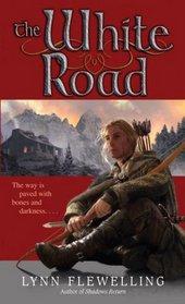 The White Road (Nightrunner, Bk 5)