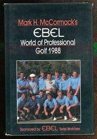 Mark H. McCormack's Ebel World of Professional Golf, 1988