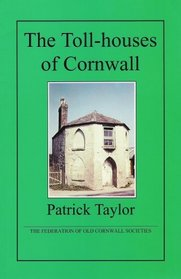 The Toll-houses of Cornwall