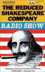 The Reduced Shakespeare Company Radio Show