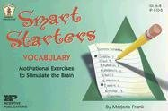 Smart Starters Vocabulary: Motivational Exercises to Stimulate the Brain (Smart Starters)