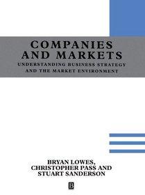 Understanding Companies and Markets: A Strategic Approach
