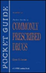 Pocket Guide to Commonly Prescribed Drugs (Lange Medical Books)