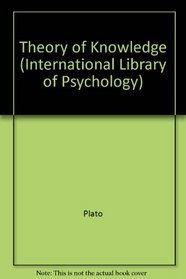 Theory of Knowledge (International Library of Psychology)