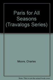 Paris for All Seasons (Travalogs Series)