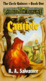 Canticle (Forgotten Realms : Cleric Quintet, Bk 1)