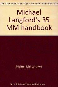 Michael Langford's 35 MM handbook